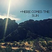 Here Comes the Sun by Kurt Lanham