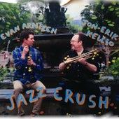 Jazz Crush de Evan Arntzen