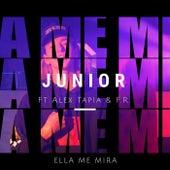 Ella Me Mira von Alex Tapia Junior