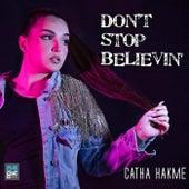 Don´t Stop Believin' de Catha Hakme
