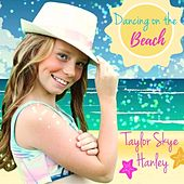 Dancing on the Beach de Taylor Skye Hanley