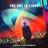 The One in Light by Jason Stephenson