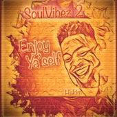 Soulvibez 2: Enjoy Ya'self de Hakim