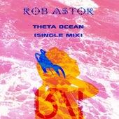 Theta Ocean von Rob Astor