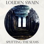 Splitting the Seams de Louden Swain
