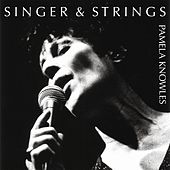 Singer & Strings de Pamela Knowles