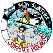 Snowsurfers and Skaterockers, Vol. 2 by Various Artists