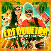 Fofoqueira by Carlinhos Brown