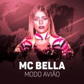 Modo Avião by Mc Bella