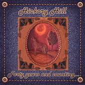 Forty Years and Counting... de Hickory Hill