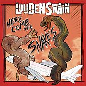 Here Come the Snakes (2018 Remix) de Louden Swain