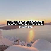 Lounge Hotel Sunset #2 de Various Artists