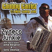 Zydeco Junkie by Chubby Carrier