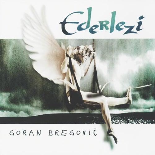 Ederlezi by Goran Bregovic