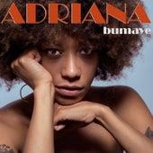 Bumaye de Adriana