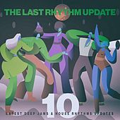 The Last Rhythm Update, Vol.10 by Various Artists