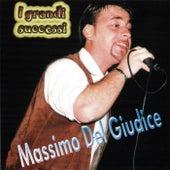I Grandi Successi di Massimo Del Giudice de Massimo Del Giudice