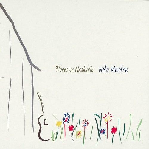 Flores en Nashville by Nito Mestre