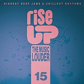 Rise up the Music Louder, Vol.15 by Various Artists