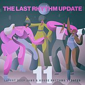 The Last Rhythm Update, Vol.11 by Various Artists
