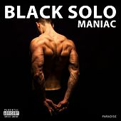 Maniac by Black Solo