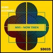 Now Then de Mvi
