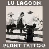 Plant Tattoo (Demo) by Lu