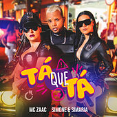 Tá Que Tá by MC Zaac