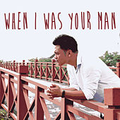 When I Was Your Man von Minh-Duc Do
