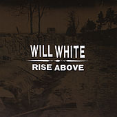 Rise Above by Will White (1)