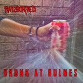 Drunk at Bulnes by Ratzborted