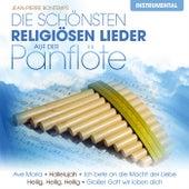 Die schönsten religiösen Lieder auf der Panflöte de Jean-Pierre Bontemps