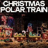 Christmas Polar Train by Various Artists