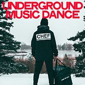Underground Music Dance by Various Artists