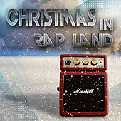 Christmas In Rap Land by Various Artists