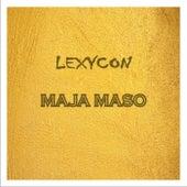 MAJA MASO (Freestyle) by Lexycon
