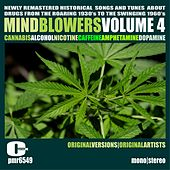 Mindblowers, Volume 4; Songs & Tunes About Drugs van Various Artists