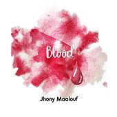 Blood by Jhony Maalouf