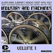 Industry and Machines by Various Artists