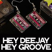 Hey Deejay Hey Groove (Best House Music) de Various Artists