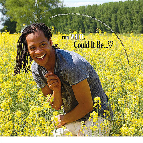 Could It Be - Single by Ron White