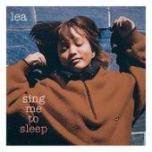 Sing Me To Sleep von Lea