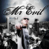 I Been Getting Money - Single by Mr. Evil