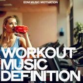 Workout Music Definition (EDM Music Definition) de Various Artists
