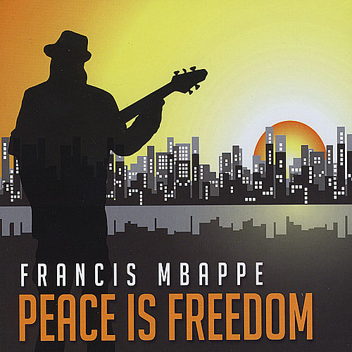 Peace is Freedom by Francis Mbappe