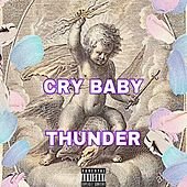 Cry Baby by Thunder