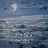 La Rocha by Salton Perlate