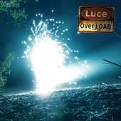 Luce Overload by L.O.A.D. (Living On A Desktop)