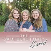 Saved by The Swiatocho Family