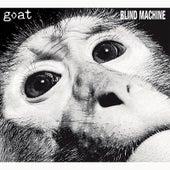 Blind Machine von GOAT
